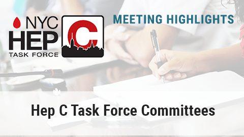 Hep C Task Force Meeting Highlights   02-27-2019 - Hep Free NYC