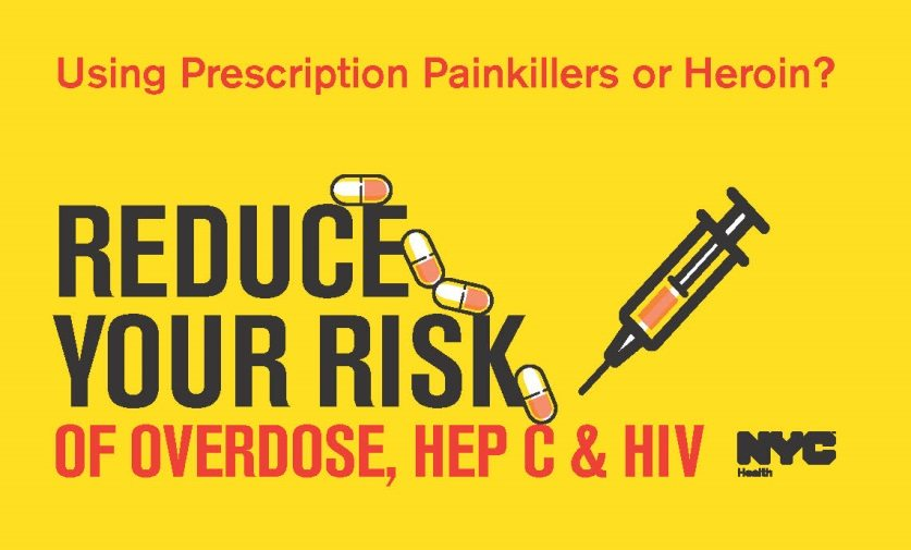 Reduce Your Risk of Overdose Hep C & HIV