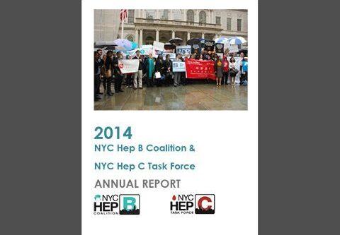 2014 NYC Hep B Coalition & NYC Hep C Task Force Annual Report