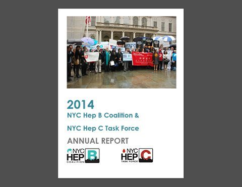 2014 NYC Hep B Coalition & NYC Hep C Task Force Annual Report